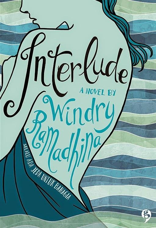 REVIEW Novel] Interlude – Windry Ramadhina
